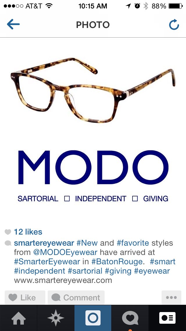 Social media is one of the many keys to our early success at Smarter Eyewear. I have learned a few key tips to make the various outlets of social media work for us.  Have a designated Instagram, Facebook, twitter, and Tumblr page for your business.  From your Instagram account, easily link your location's Facebook, twitter, and Tumblr accounts.  When posting to your location's Instagram make sure to share the post on all of your outlets: Twitter, Facebook, and Tumblr. You can link them in the settings menu.  Captions on your posts are extremely important.  o Tag the brand you're featuring either with their specific Instagram (i.e. @MODOEyewear) or with a hashtag if said brand doesn't have an Instagram account (i.e. #MODO).  o Include adjective hashtags that make this frame, brand, or your store worth featuring.  o Always include a geographic tag to pinpoint your audience such as your city, neighborhood or town.  o Always include your website address  o Simple captions are sometimes most effective. This caption would follow a picture of one frame, the DARBY, from SALT. Optics: @SALTOptics | DARBY // Matte Tobacco Brown | @SmarterEyewear in #BatonRouge | #smart #independent  Not a good iPhone photographer?  o I keep a photo album of brand logos in my iPhone for easy access.  o I recommend using the free app Instasize for easily creating professional looking advertisements.  o Google image search the frame that you'd like to feature, or simply save the image from the brand's website.  o Use Instasize and create a simple two picture collage with one image as the brand's logo, the other with the picture of the frame.  o Once the image is saved to your iPhone's photo album, open Instagram back up and select the photo you just created from your album.  Feel free to browse my shop's website, Instagram, Facebook, and twitter accounts to get ideas on how to streamline your social media output. Make it a daily habit at least. I also find it most beneficial to think about when 
