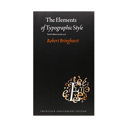 THE ELEMENTS OF TYPOGRAPHIC STYLE — $20