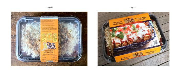 "Unfortunately I did not get professional shots of the new entre packaging. I had hoped to do all four when they were completed. But I think you can get the idea from these before and after shots of the enchilada package.   I moved the client away from showing the full entre because they had little control over how it was shipped and shelved so sometimes the contents would get pretty sloppy. I wanted the consumer to see what the entre would look like when it was served up for dinner. A far more appetizing look. I brought in some authentic Talavera pottery from Mexico and hired Joe Borelli to photograph it. He did an awesome job, as did his stylist. Que Pasa wanted to maintain their traditional orange background so I made sure the pottery had colours that complimented it. I then added a red banner across the top with the tagline ""from our kitchen to your table"". I chose a unique font that would help the package stand out and had a slightly fancy feel.      The results were outstanding. Two weeks after they launched the DIrector of Marketing sent me an email that sales had jumped 70%  Proof positive of the power of packaging!"