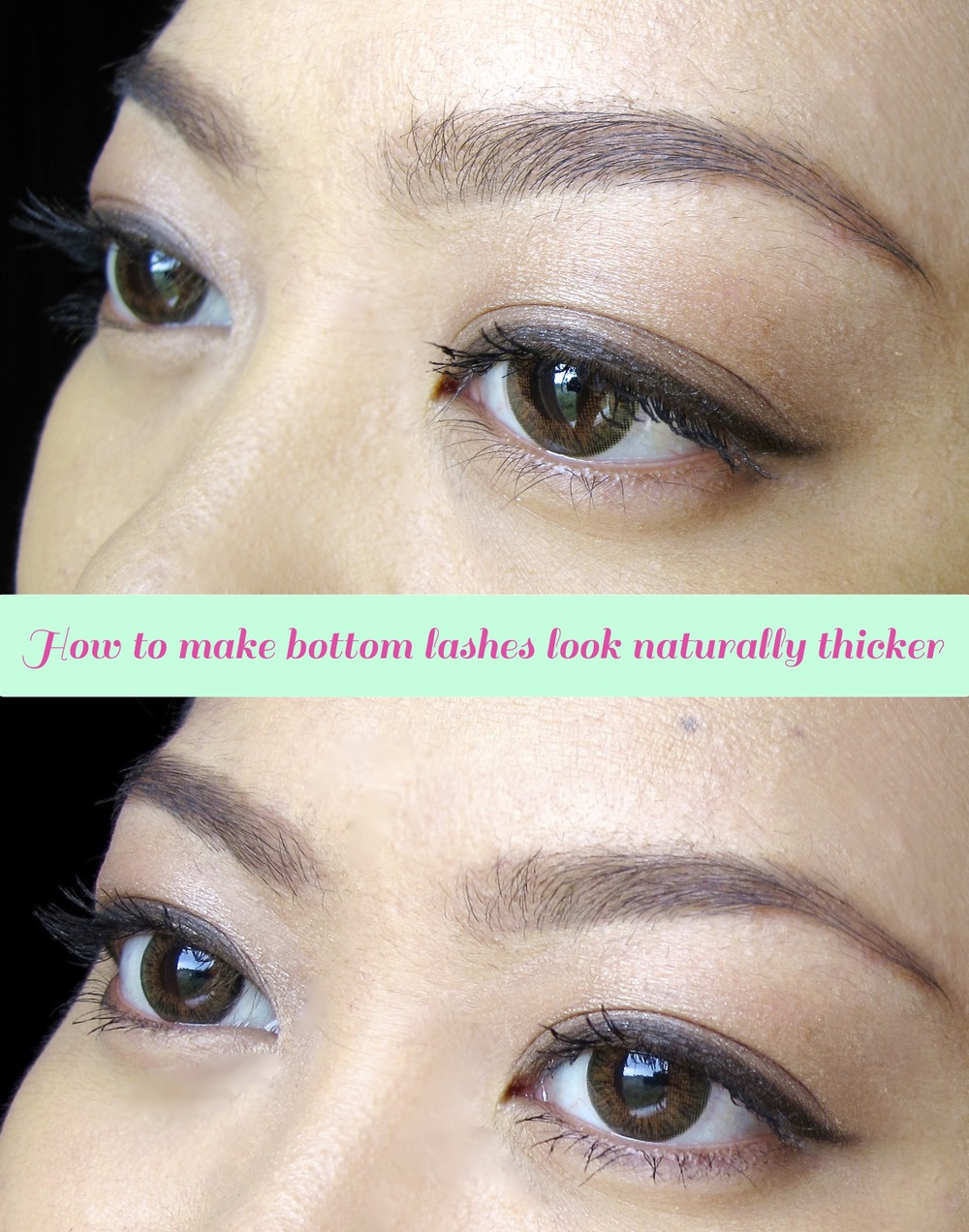 Tutorial How To Make Bottom Lashes Look Naturally Thicker Project