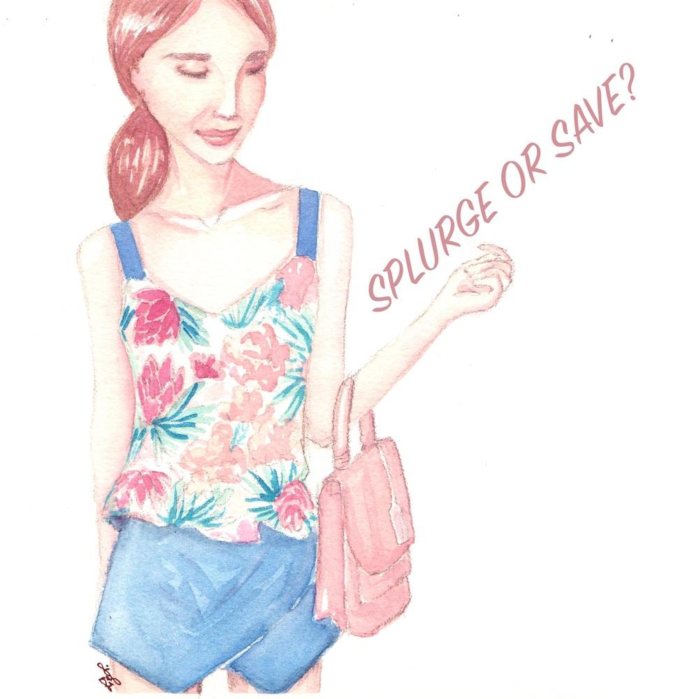 splurge or save.jpg