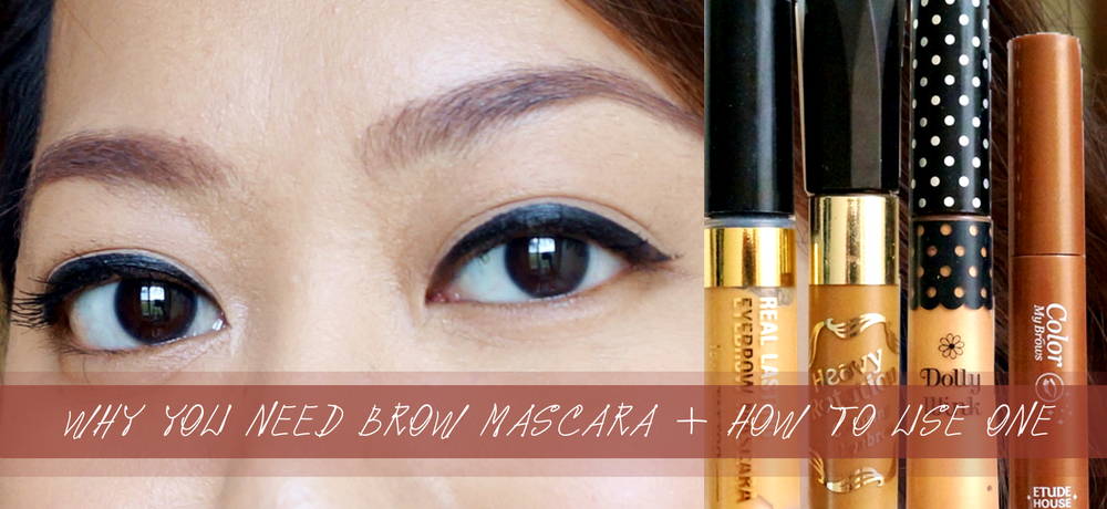 Why You Need Brow Mascara And How To Use One Project Vanity