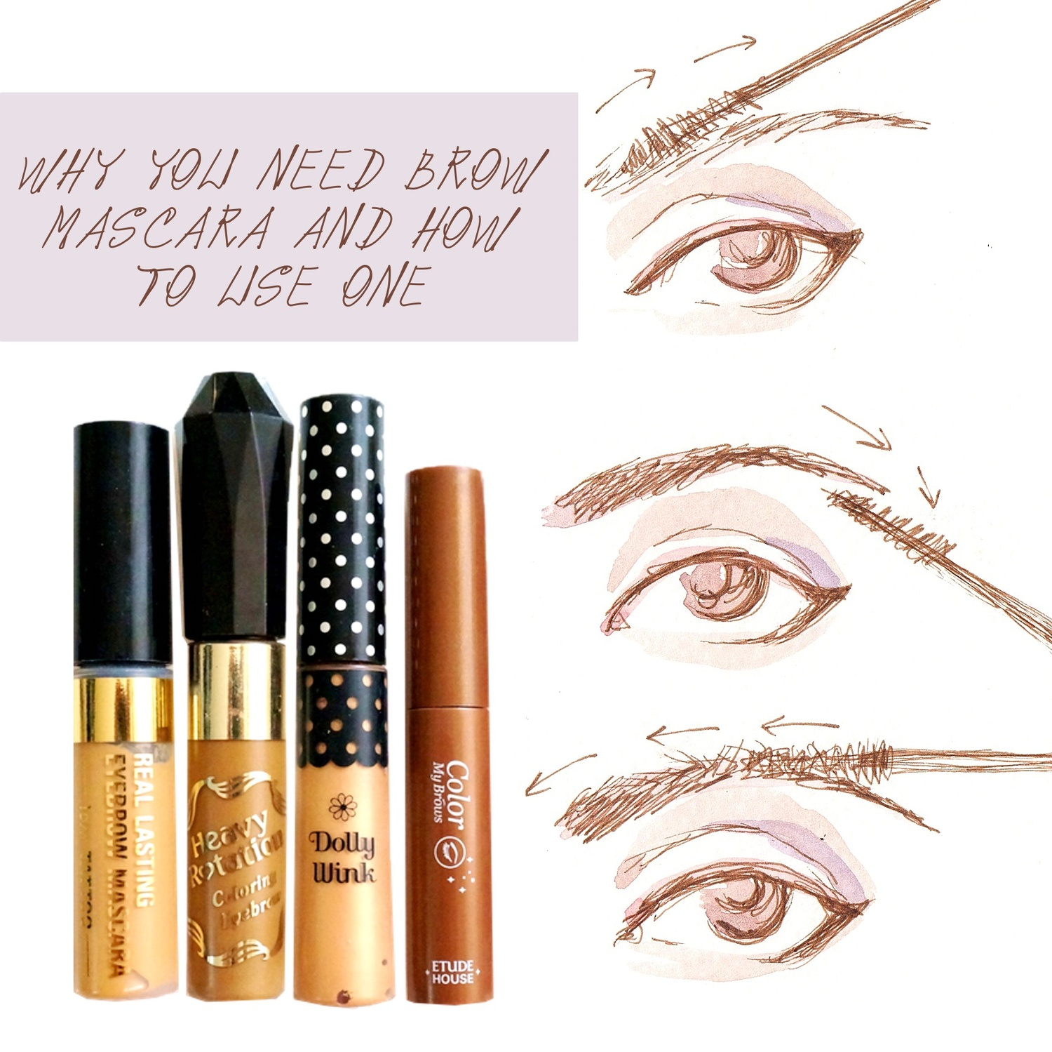 Why You Need Brow Mascara And How To Use One Project Vanity Etude House Color My