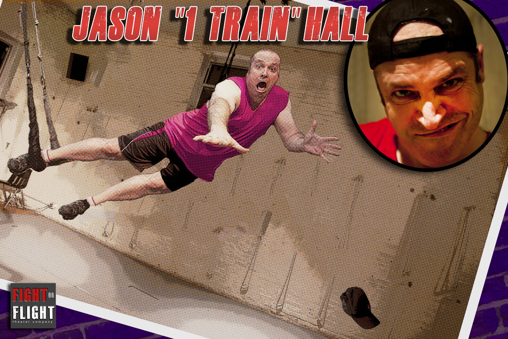 "JASON ""1 TRAIN"" HALL"