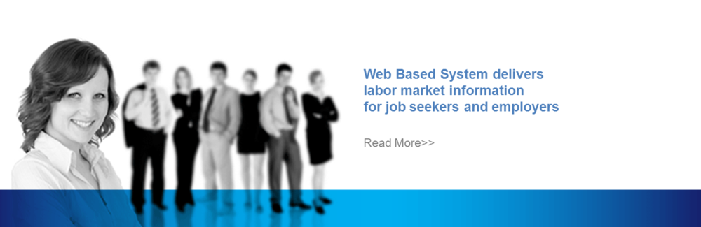 Web based system to helps job seekers find labor market information including salaries, occupational data and industry information. Read More >>