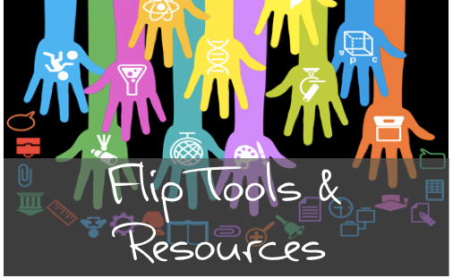 A document full of tools and resources to start or enhance your flip teaching and learning.