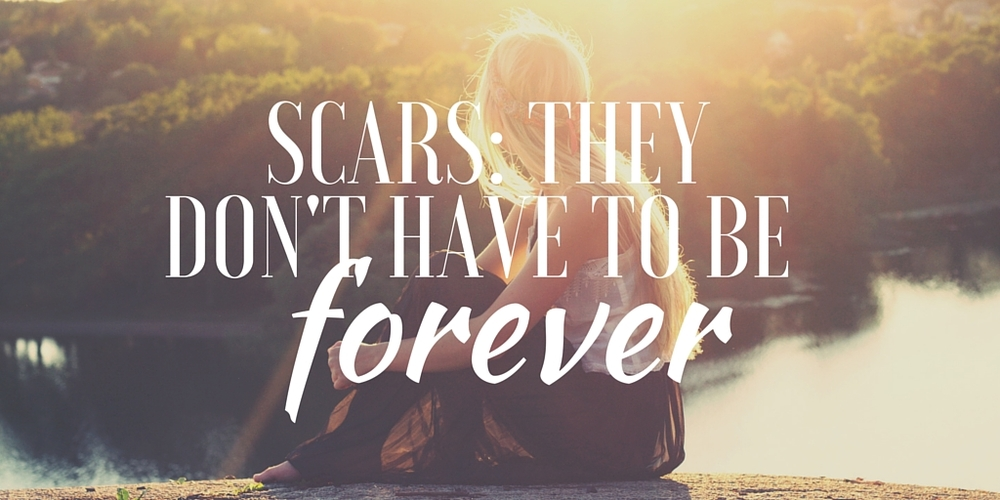 Scars: They Don't Have To Be Forever