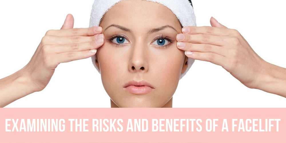 examining the risks and benefits of a facelift