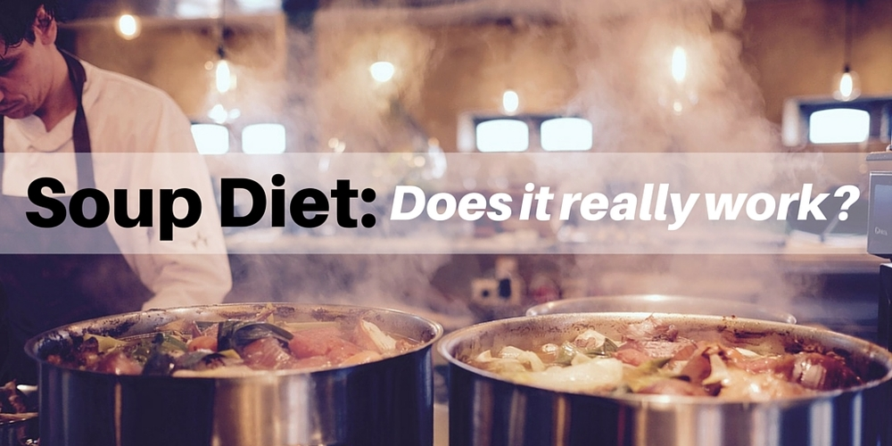 Soup Diet: Does it really work?