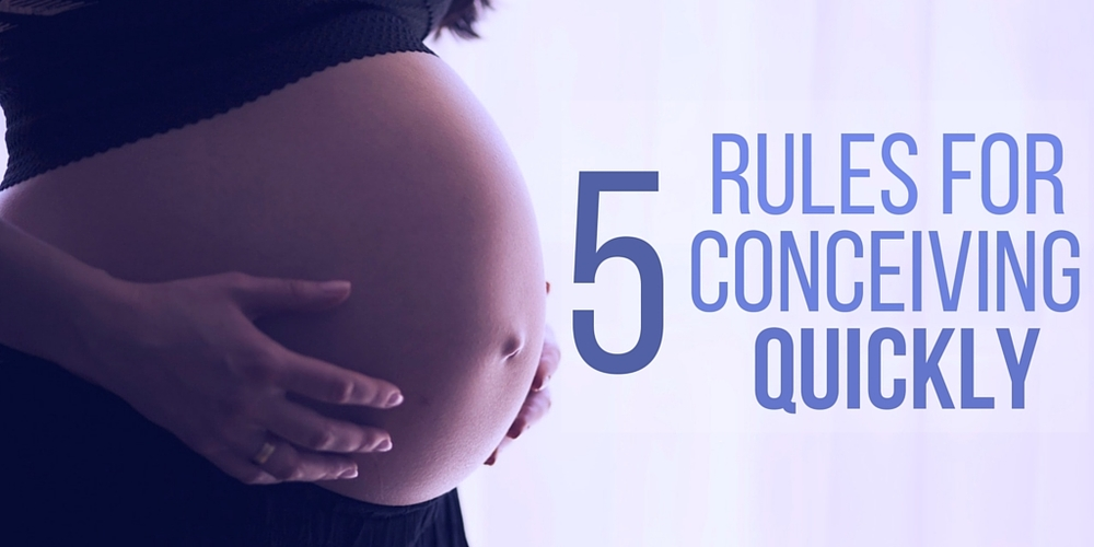 5 Rules For Conceiving Quickly - Do They Work Or Not?