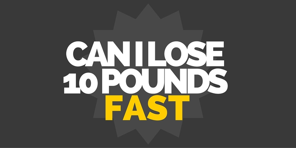 How to lose weight fast: Can I lose 10 pounds?