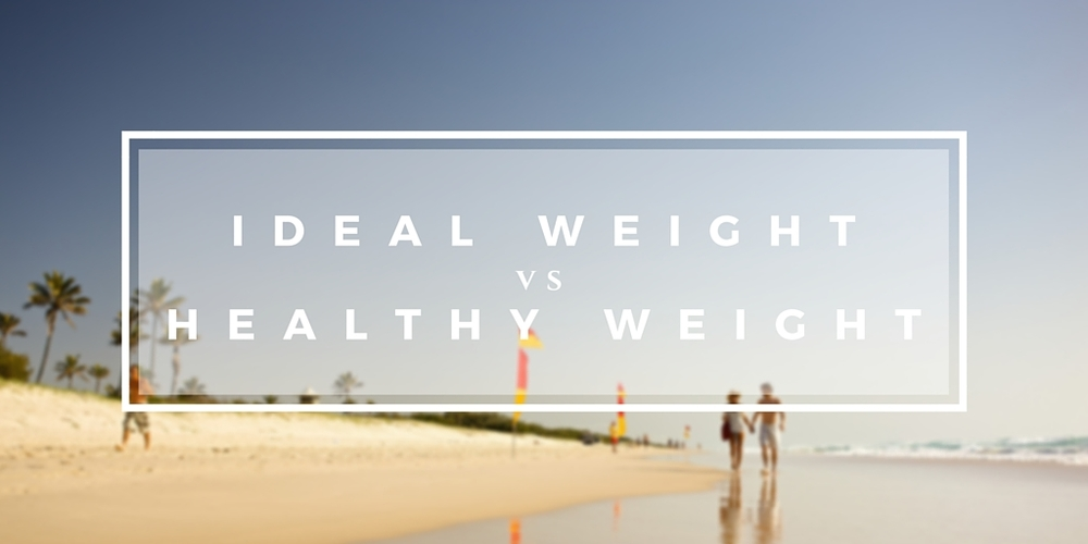 the difference between ideal weight and healthy weight