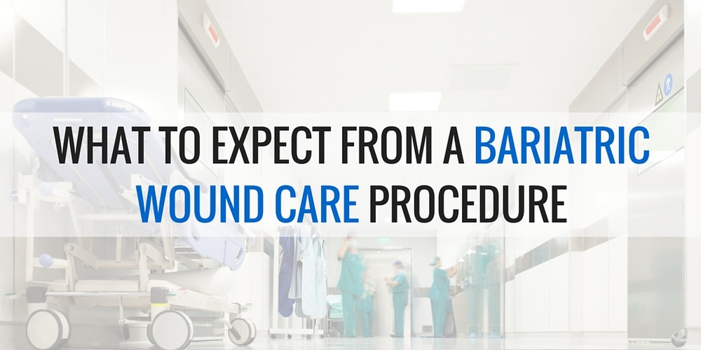 What to Expect from a Bariatric Wound Care Procedure