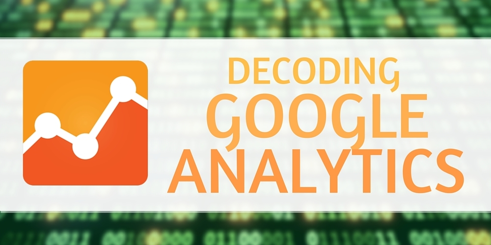 Decoding google analytics on your own: Part 1