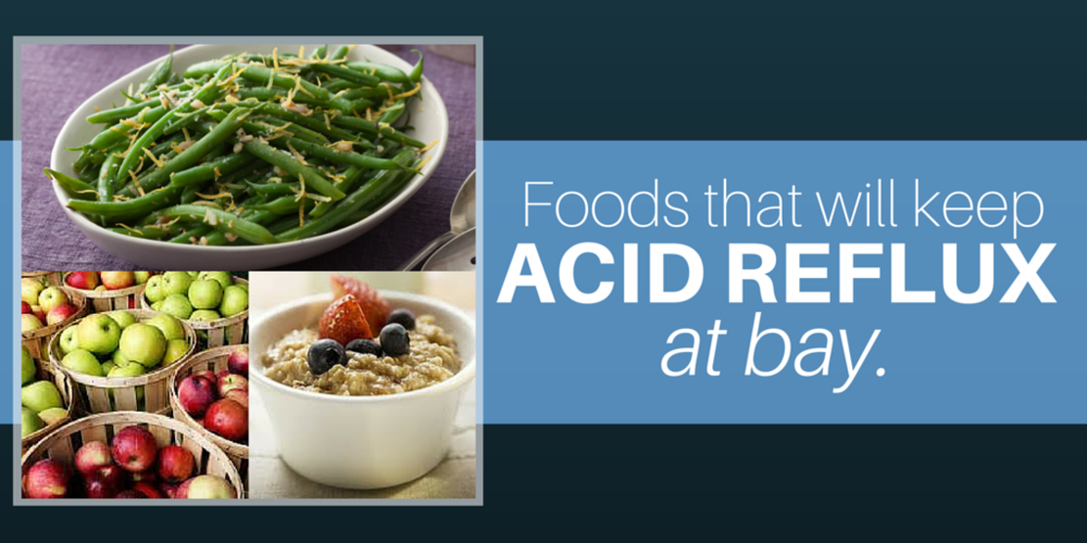 5 foods to keep your reflux at bay