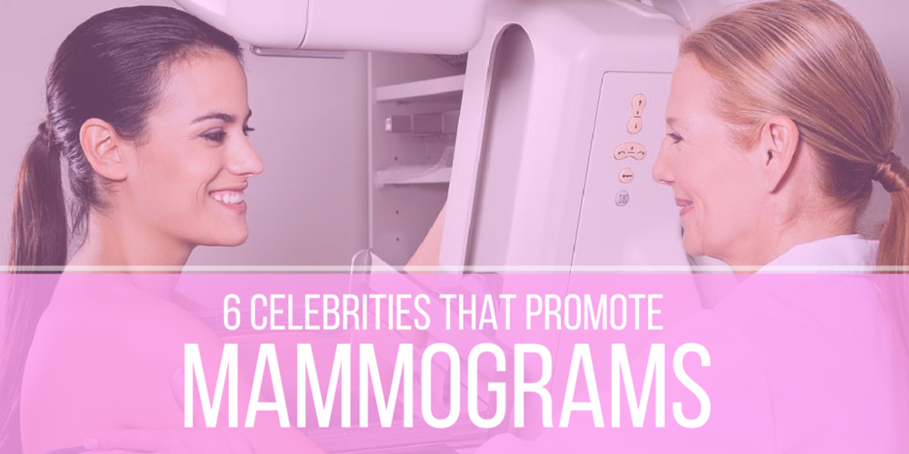 6 celebrities who promote mammograms