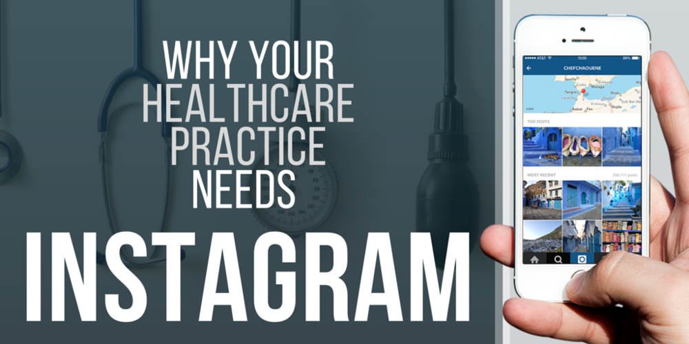 Why your healthcare practice needs Instagram