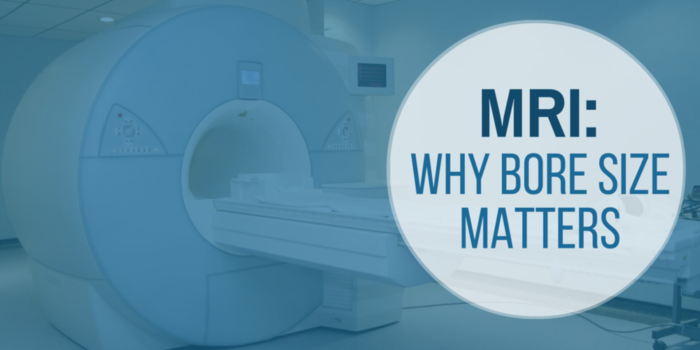 MRI: Why bore size matters