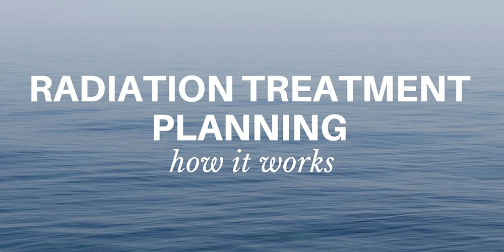 radiation treatment planning: how it works