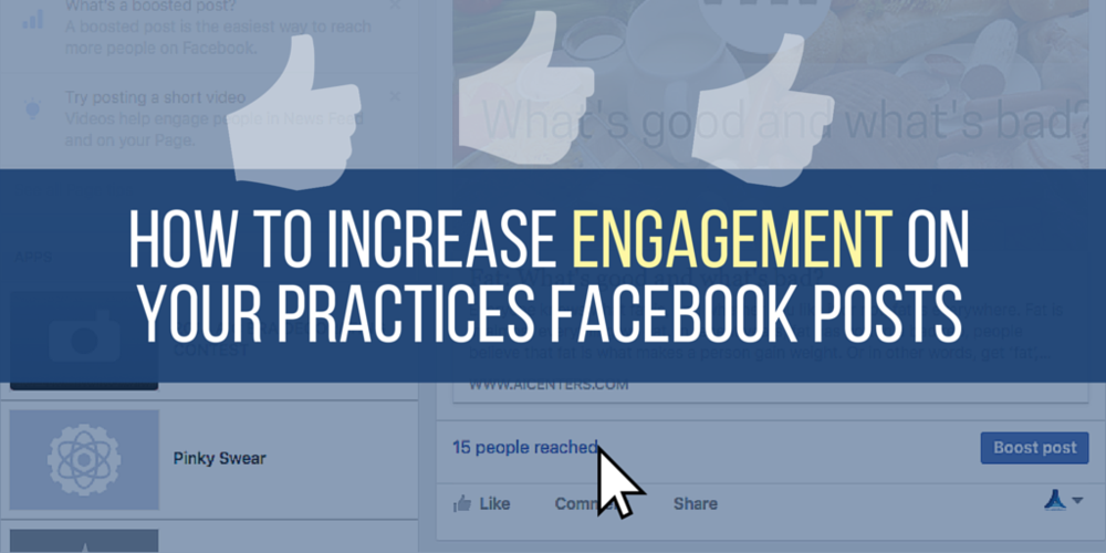 How to Increase Engagement on Your Practices Facebook Posts