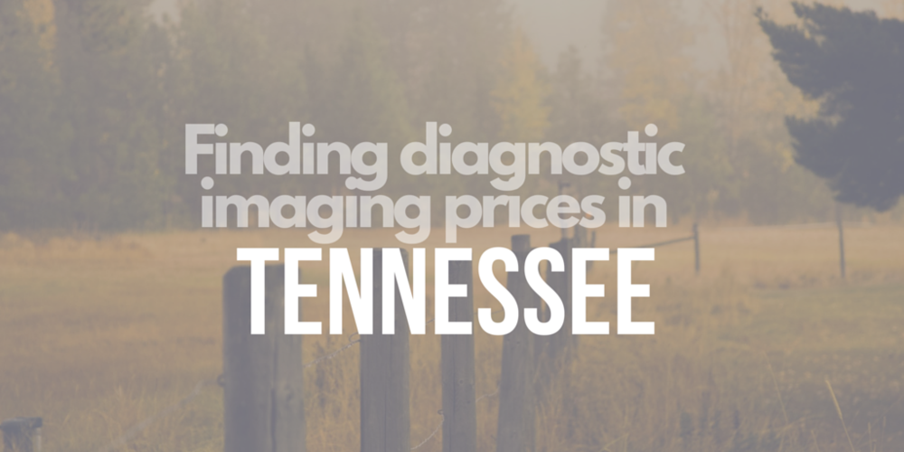 Finding diagnostic imaging prices in tennessee