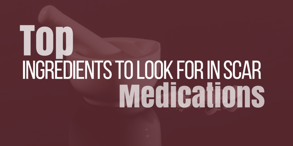 top ingredients to look in scar medications