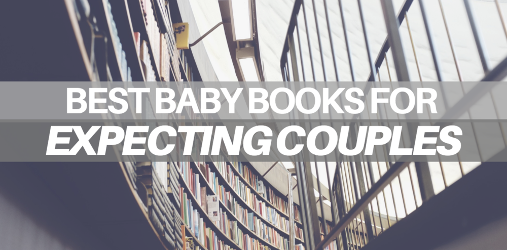 the 7 best baby books for expecting couples