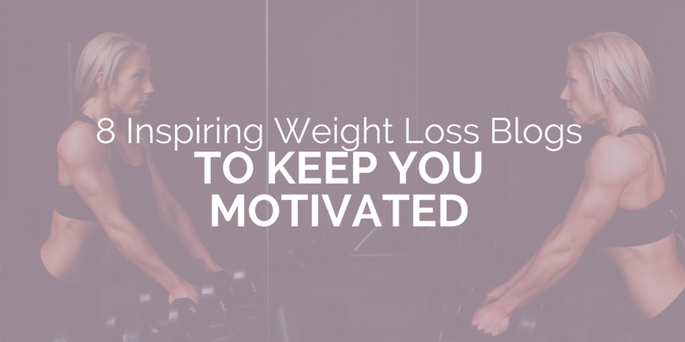 8 Inspiring weight loss blogs to keep you motivated