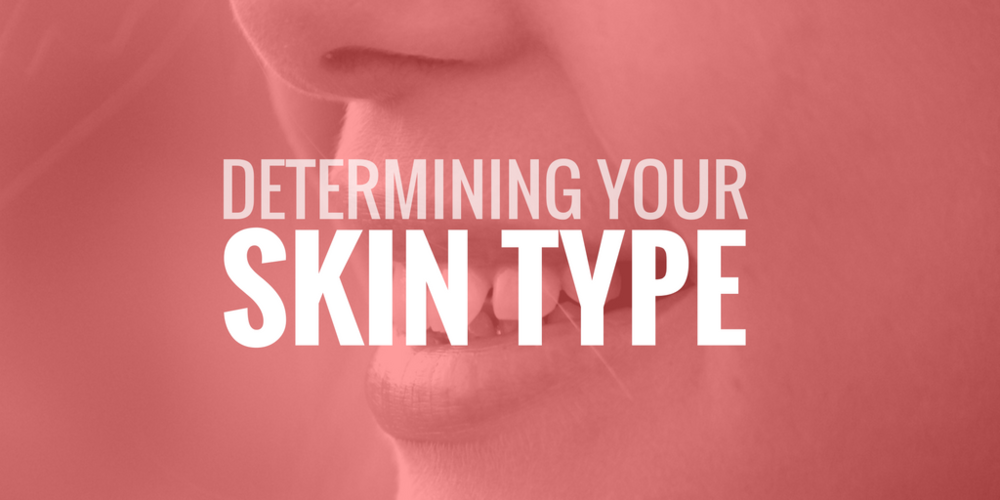 how to easily determine your skin type