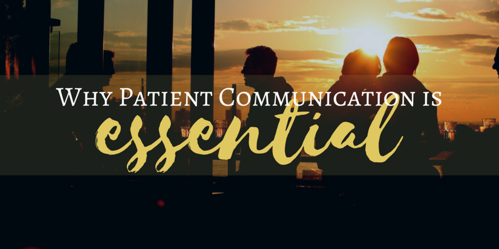 healthcare marketing, why patient communication is essential, healthcare marketing best practices,