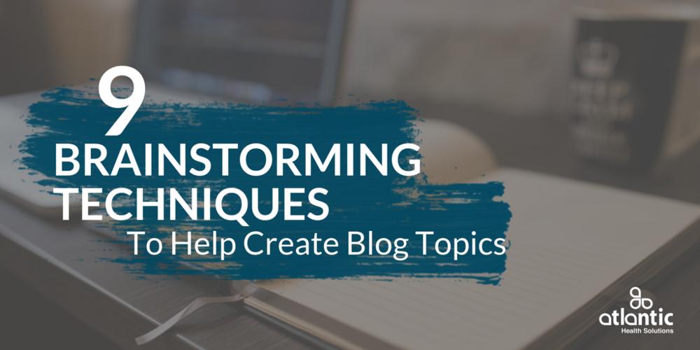 blog topic ideas, brainstorming techniques, new content ideas, content marketing