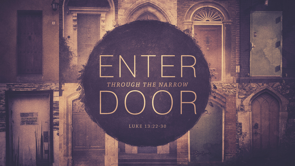 ENTER THROUGH THE NARROW DOOR_t.jpg ... : narrow door - pezcame.com
