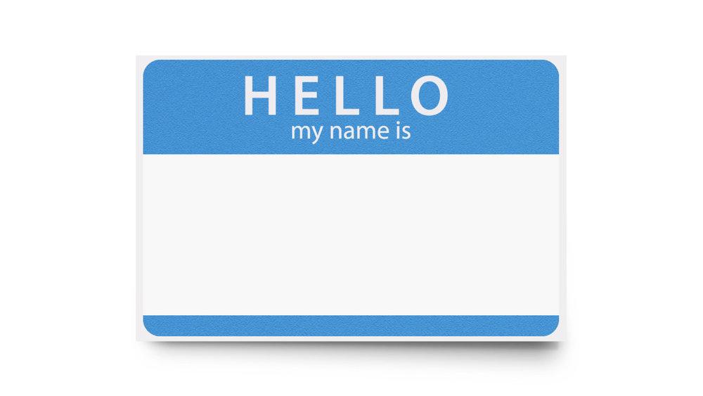 hello_my_name_is.001.jpeg
