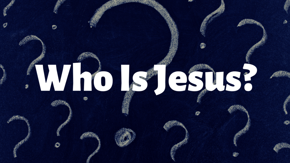 who is Jesus 1.png