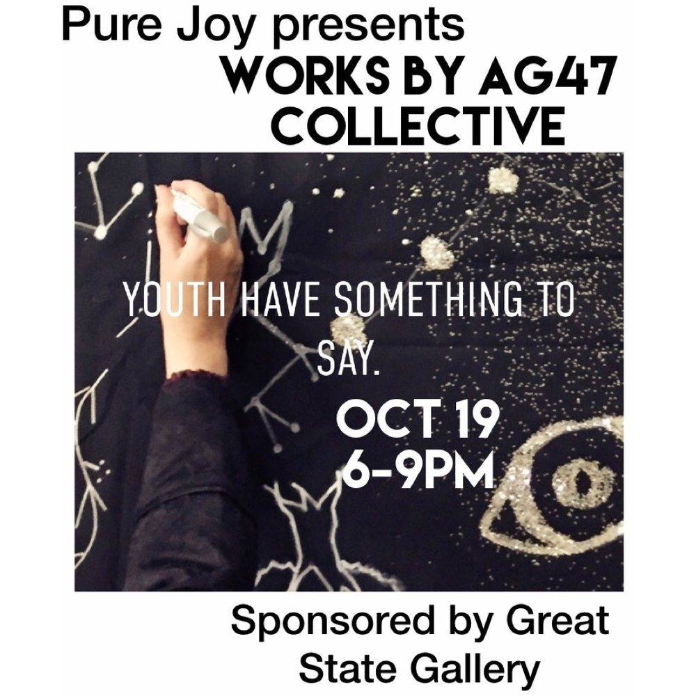 This month in our gallery space: - Pure Joy presentsWorks by AG47 Collective Sponsored by Great State Gallery (@greatlakestattoo) October 19 6-9PMComplimentary drinks provided