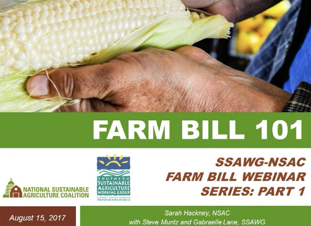 Watch and listen to Part 1. Slides from Farm Bill 101 webinar.