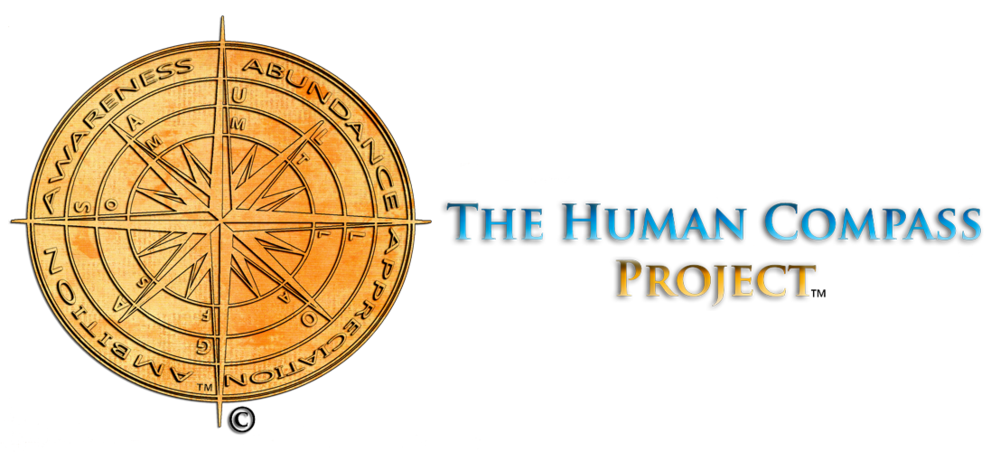 The Human Compass   ™  Project: LIVE  FREE.   |  WORK  SMART. |  PLAY  WELL.
