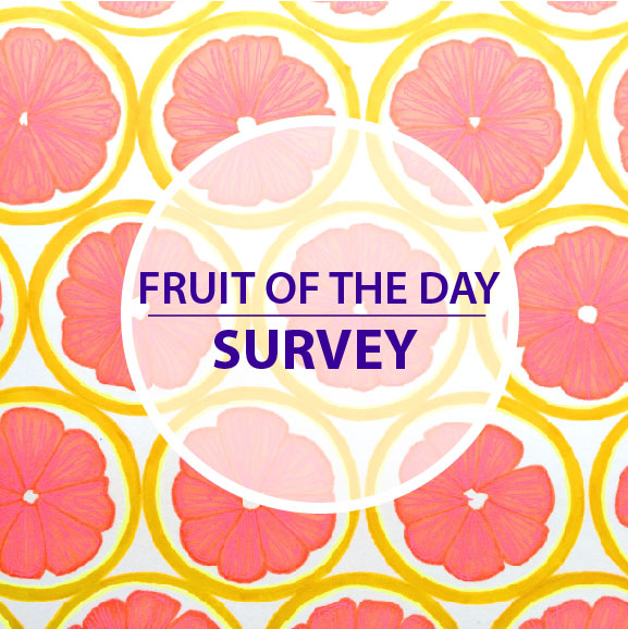 Fruit of the day survey: Vote for your favorites!