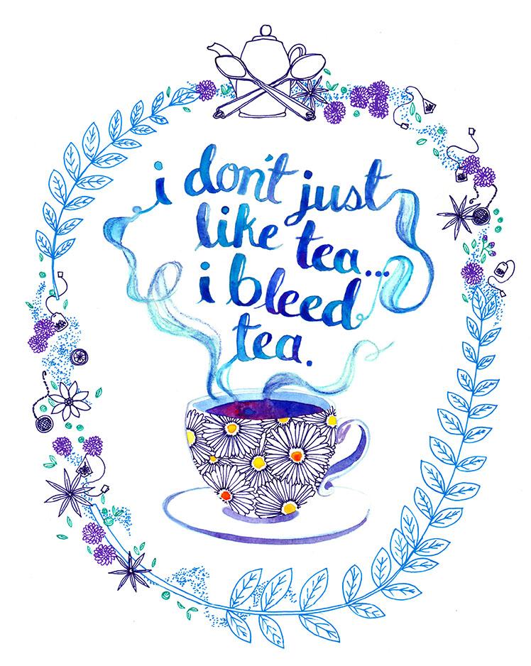 I Bleed Tea