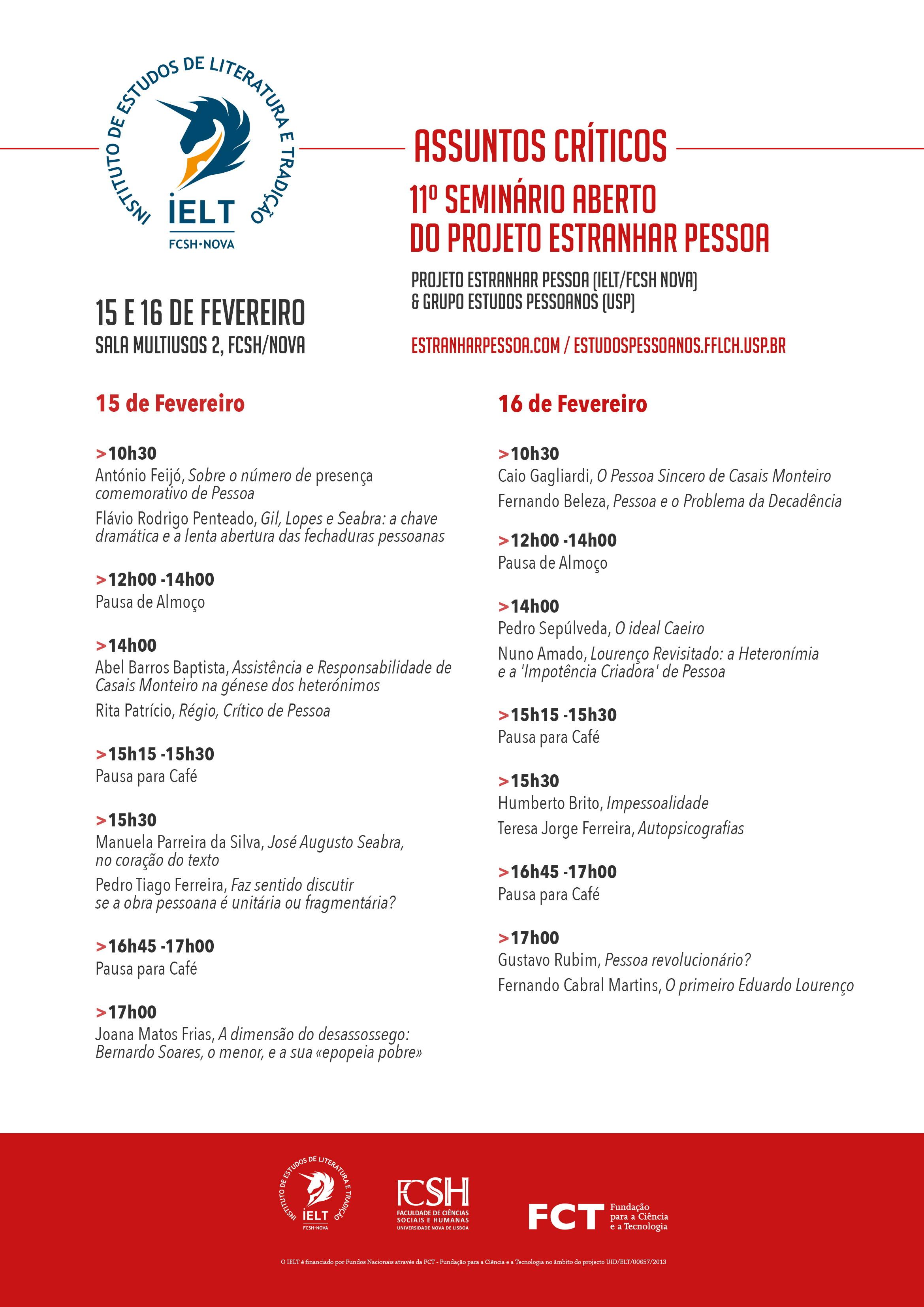 ASSUNTOS CRÍTICOS: Seminário Aberto Estranhar Pessoa, 15/16 Fev, FCSH