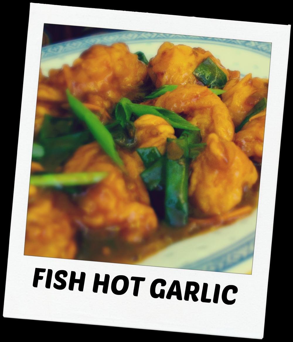 FISH HOT GARLIC.JPG