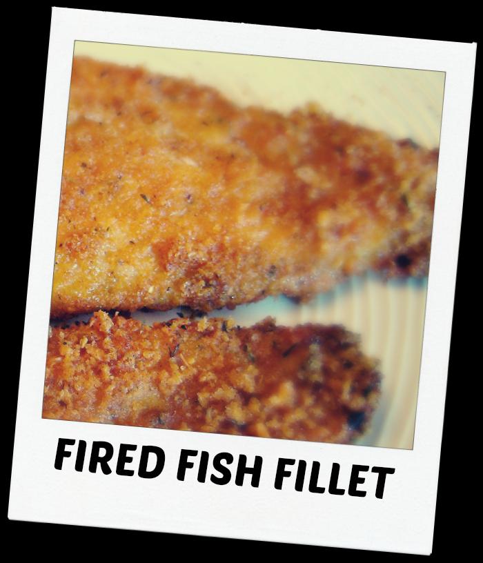 FRIED FISH FILLET.JPG