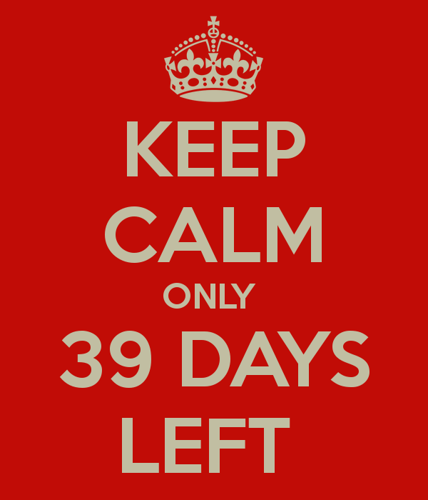 keep-calm-only-39-days-left-1.png