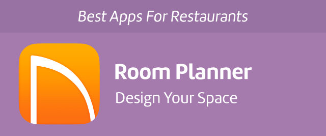 best apps for restaurants room planner change