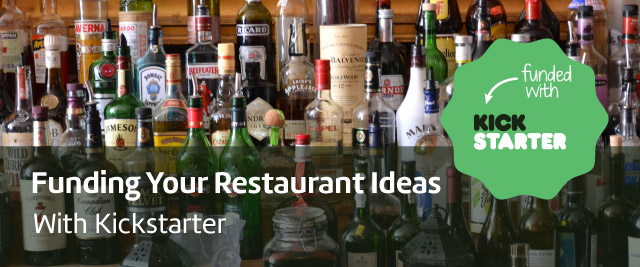 Kickstarter Funding Your Restaurant Ideas with Kickstarter.jpg