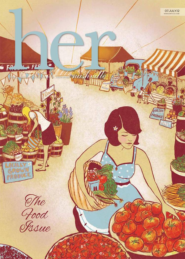 """Farm Fresh"" for Her Nashville Magazine's Food Issue"