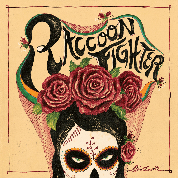 """Butcherette"" Album Art for Raccoon Fighter"