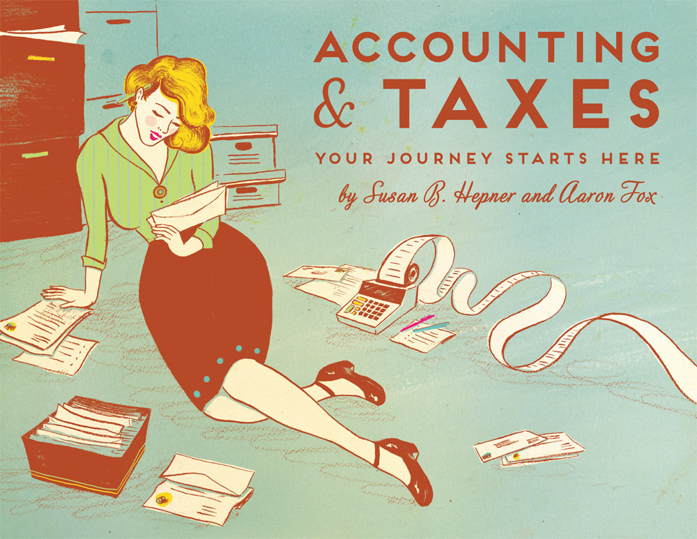 """Accounting & Taxes"" Cover illustration and design Client: The Social Good Guides 2013"