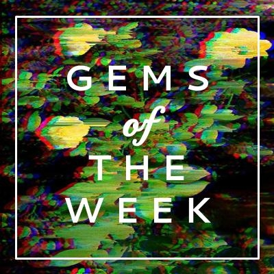 Gems of The Week - 4.14.1.JPG