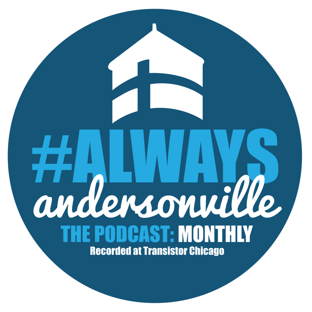 Always Andersonville Podcast Monthly.png